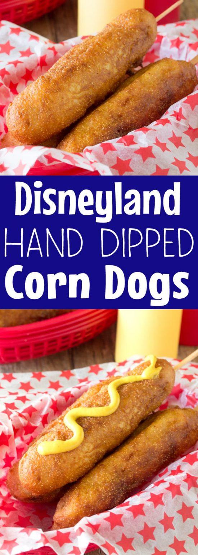 Disneyland Style Hand Dipped Corn Dogs