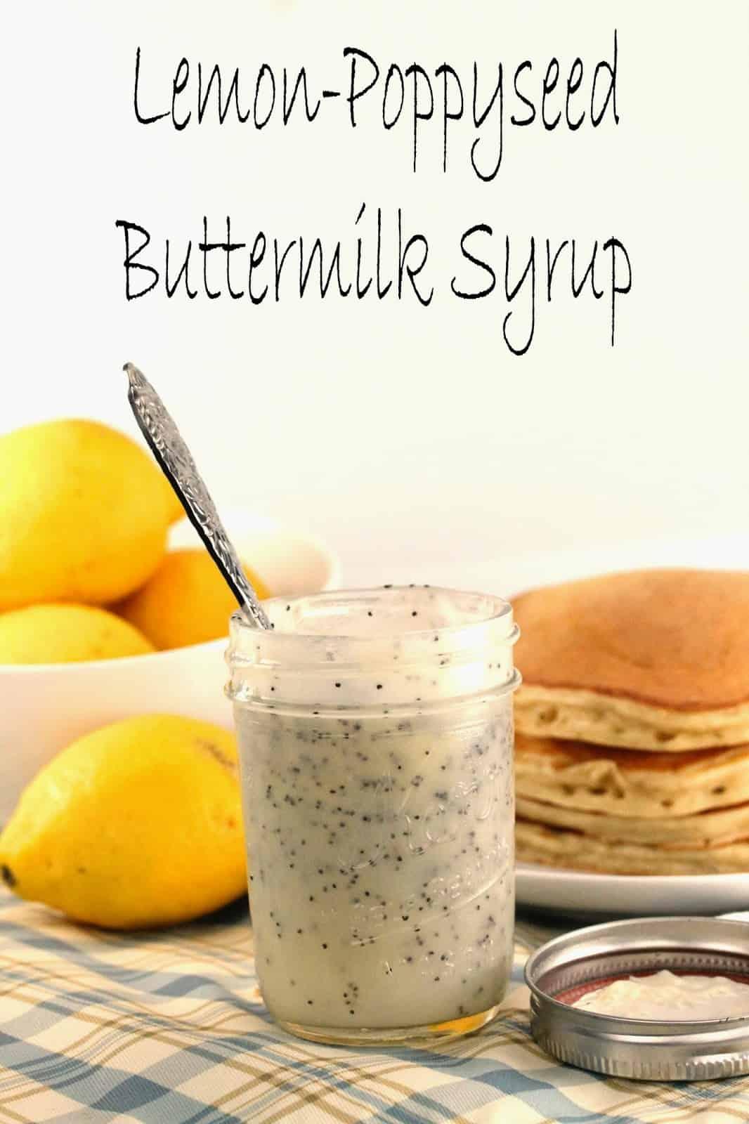 Lemon poppyseed buttermilk syrup in a mason jar