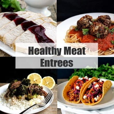 """Decorative collage of food images with header text that reads """"Healthy Meat Entrees"""""""