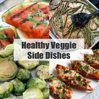 """Decorative collage of food images with header text that reads """"Healthy Veggie Side Dishes"""""""