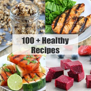 100 + Healthy Recipes