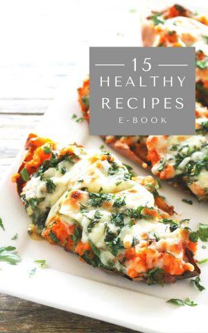 E-book for 15 healthy recipes