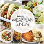An Easy Weekly Meal Plan from The Stay At Home Chef and friends. We've got all your meal plans covered with 6 great dinners, 1 breakfast, and 2 desserts.