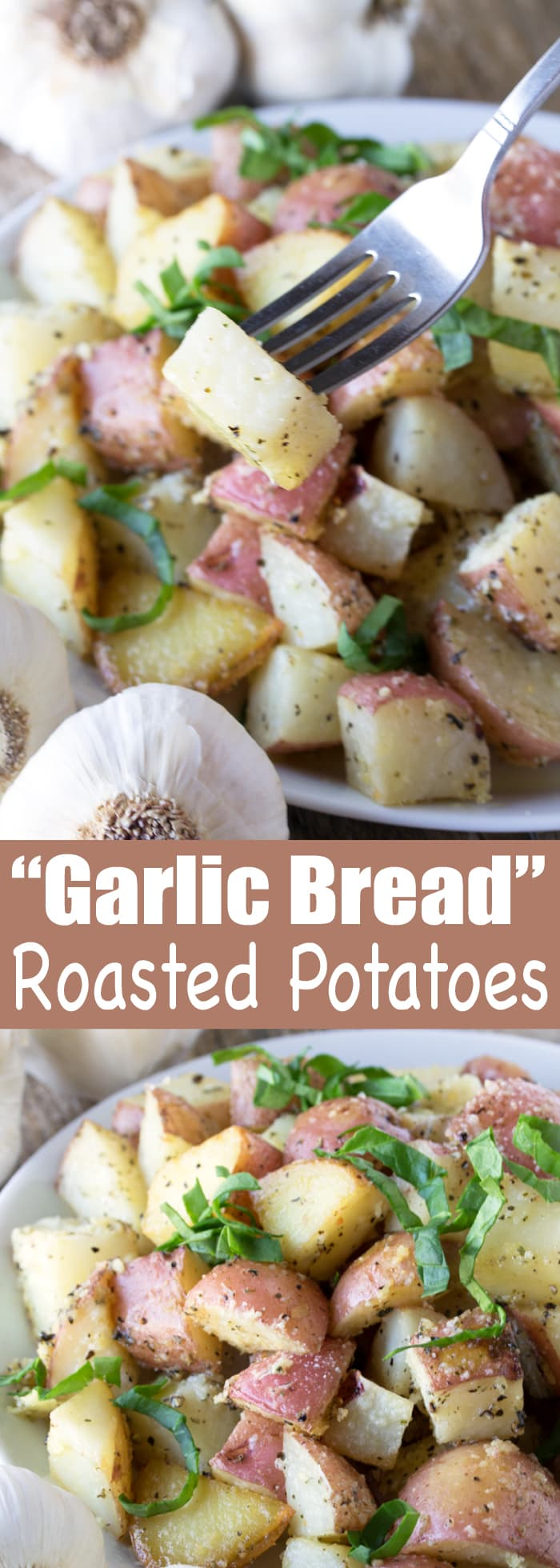 All the flavors of garlic bread you love in an easy roasted potato dish. I call them Garlic Bread Roasted Potatoes. Easy and delicious!