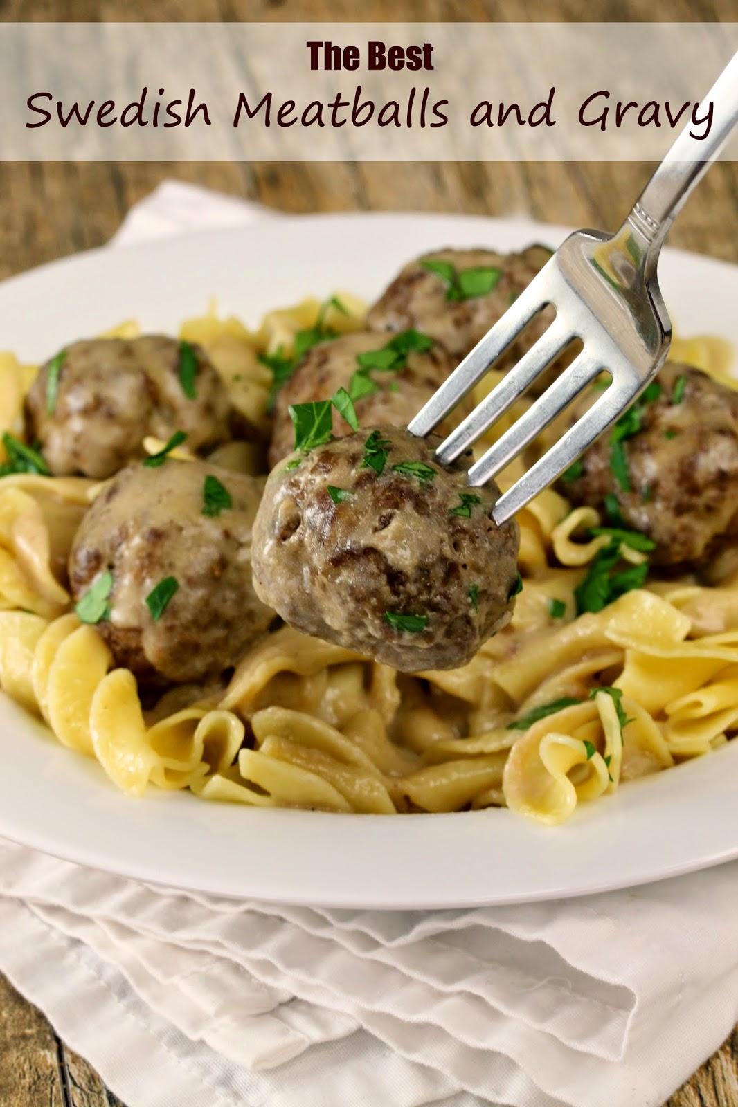 The Best Swedish Meatballs And Gravy