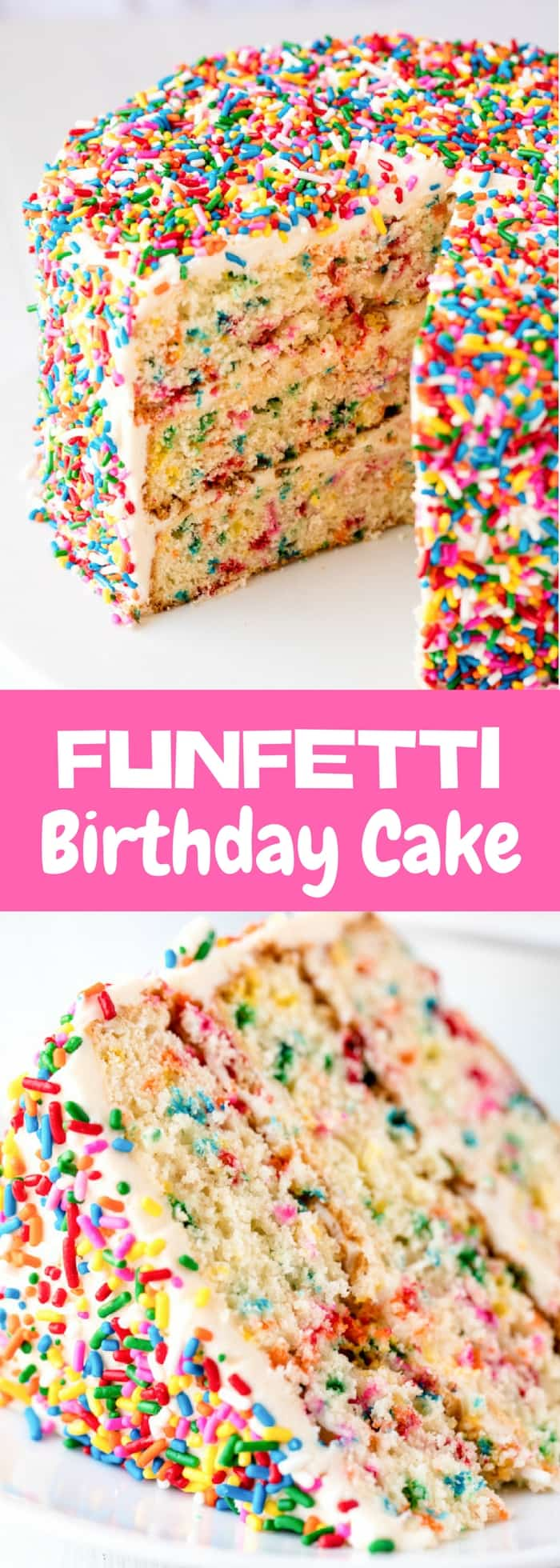 Celebrate in style with this Funfetti Birthday Cake made from scratch. It's moist, and sturdy, and covered in sprinkle goodness for a beautiful cake perfect for any celebration or birthday.