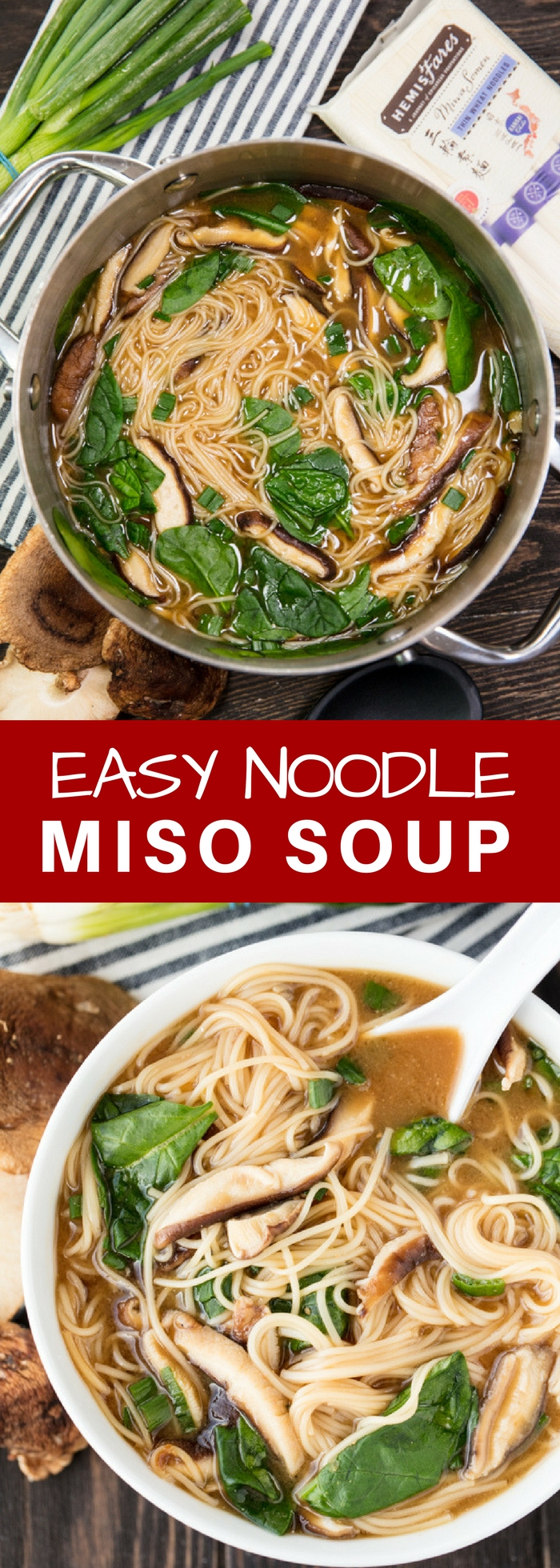 Traditional Miso Soup gets some tasty, and filling additions in this easy to make Noodle Miso Soup.