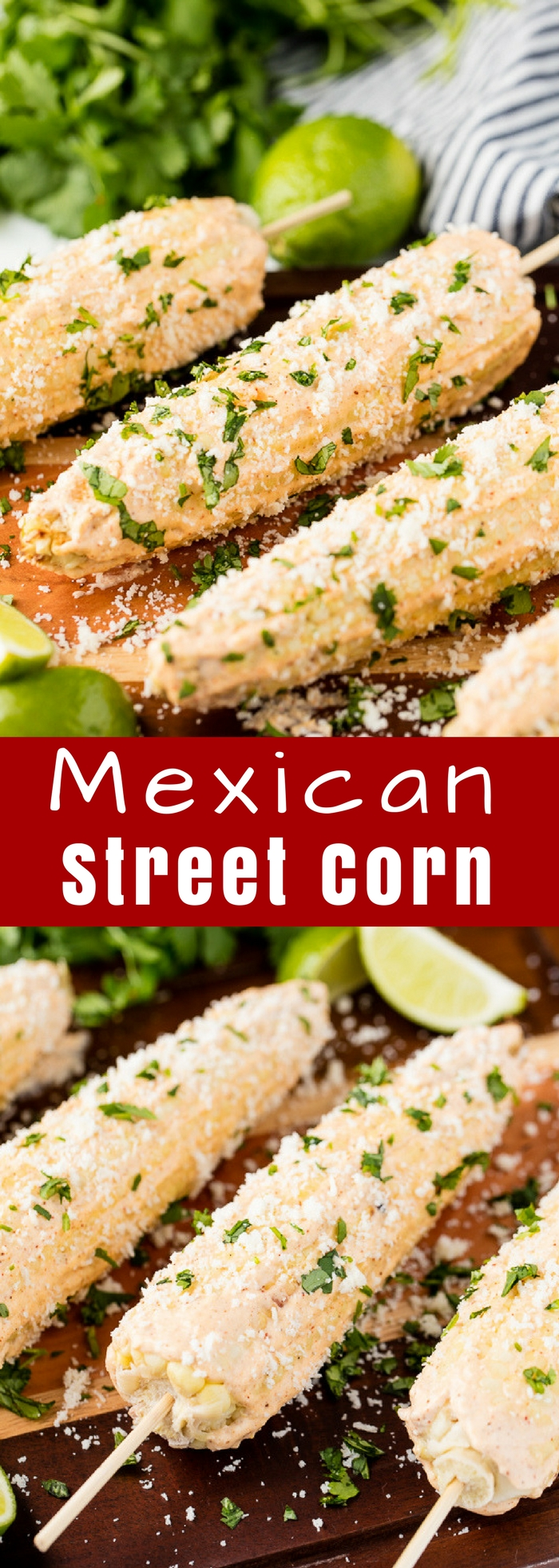 Authentic Mexican Street Corn is just like they serve it from the street carts of Mexico. This is a comfort food corn on the cob dish that just can't be beat.
